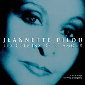 Les Chemins De L' Amour | Jeannette Pilou