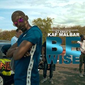 Be Wise | VJ Awax