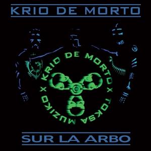Sur La Arbo | Krio de Morto