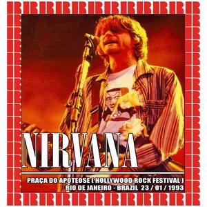 Hollywood Rock Festival, Rio De Janeiro, Brazil, January 23rd, 1993 | Nirvana