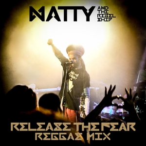 Release the Fear | Natty
