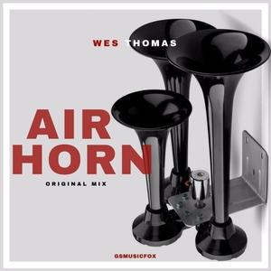 Air Horn   Wes Thomas