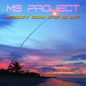 Nothing's Gonna Stop Us 2K17 | Ms Project