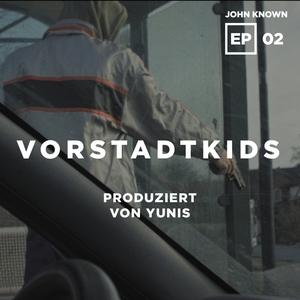 Vorstadtkids | John Known