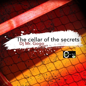 The Cellar of the Secrets   DJ Mr Gogo