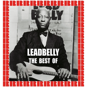 The Best Of | Lead Belly