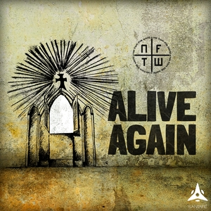 Alive Again | NFTW (Not From This World)