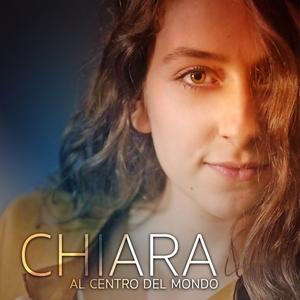 Al centro del mondo | Chiara