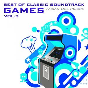 Best Of Classic Soundtrack Games, Vol. 3 | Fabian Del Priore