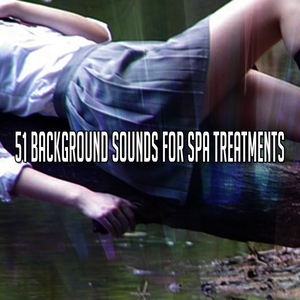 51 Background Sounds For Spa Treatments | Spa Music Paradise