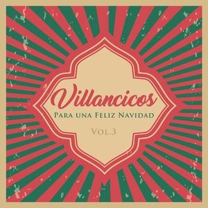 Villancicos para Unas Felices Fiestas, Vol. 3