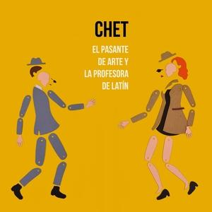 El Pasante de Arte y la Profesora de Latín | Chet