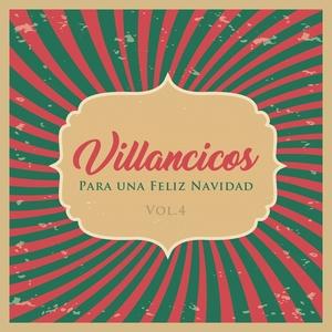 Villancicos Para Unas Felices Fiestas Vol. 4
