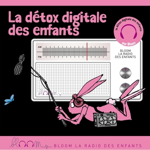 La détox digitale de Bloom | Carole Cheysson