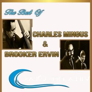 The Best of Charles Mingus & Booker Ervin | Charles Mingus