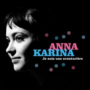Je suis une aventurière | Anna Karina