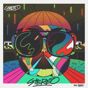 Stereo | Cheeko