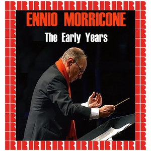 The Early Years | Ennio Morricone