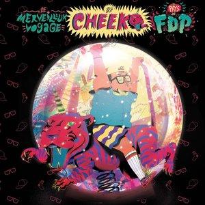 Le merveilleux voyage de Cheeko au pays des FDP | Cheeko