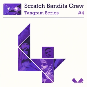 Tangram Series, Vol. 4 | Scratch Bandits Crew