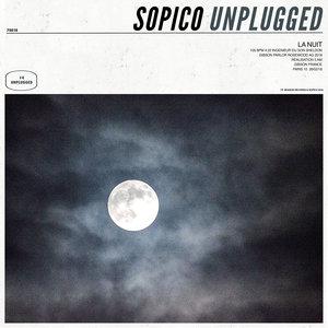 Unplugged #4: La nuit | Sopico