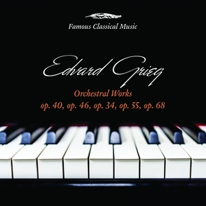 Edvard Grieg: Orchestral Works | Sir Neville Marriner