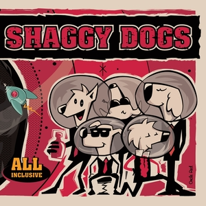 All Inclusive | Shaggy Dogs