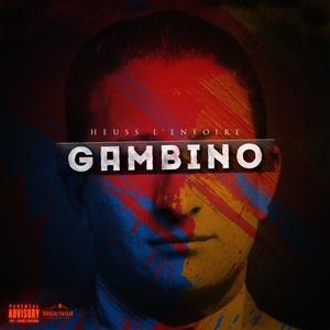 Gambino | Heuss L'enfoiré