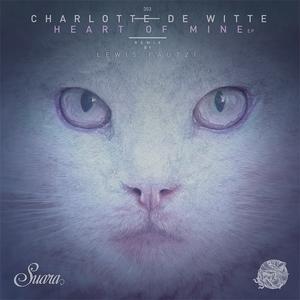 Heart of Mine | Charlotte de Witte