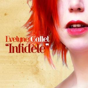 Infidèle | Evelyne Gallet