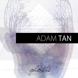 ghosts | Adam Tan