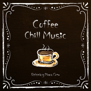 Coffee Chill Music | Relaxing Piano Crew