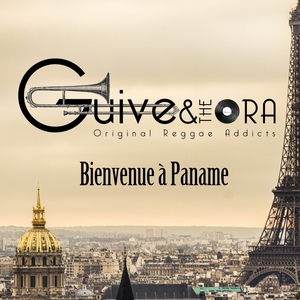 Bienvenue à Paname | Guive and the Ora