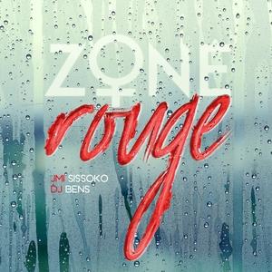 Zone rouge   DJ BENS