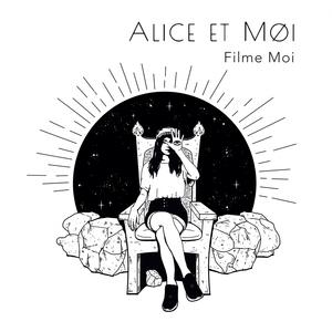 Filme moi | Alice et Moi