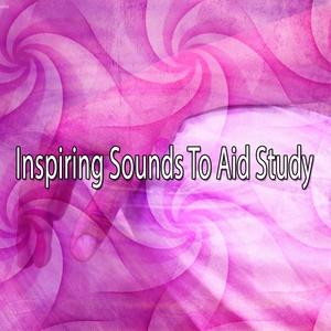 Inspiring Sounds To Aid Study   Focus Study Music Academy