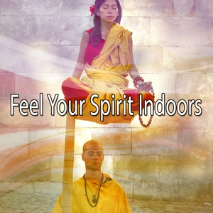 Feel Your Spirit Indoors | Zen Meditation and Natural White Noise and New Age Deep Massage