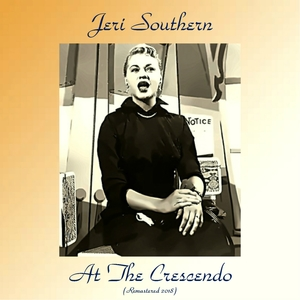 Jeri Southern At The Crescendo | Jeri Southern