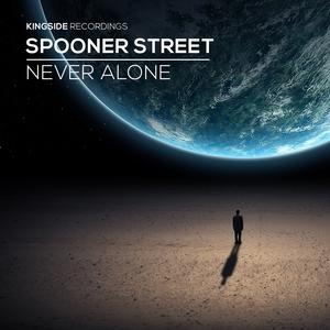 Never Alone | Spooner Street