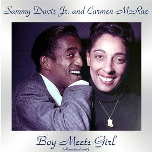 Boy Meets Girl   Sammy Davis Jr. And Carmen McRae