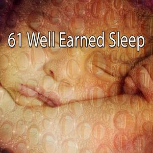 61 Well Earned Sleep | Musica para Dormir Dream House