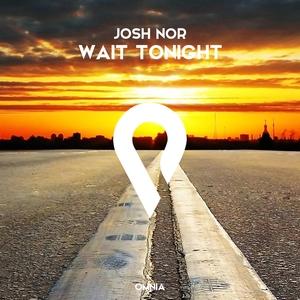Wait Tonight | Josh Nor