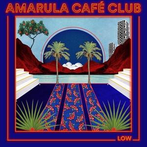 Low | Amarula Café Club