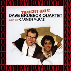 Tonight Only (Remastered Version)   Dave Brubeck & Carmen McRae