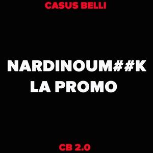 Nardinoum##K la promo | Casus Belli