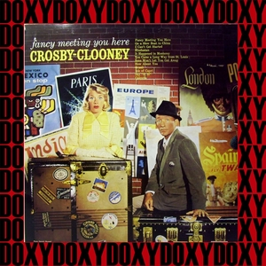 Fancy Meeting You Here (Remastered Version) | Rosemary Clooney (& Bing Crosby)