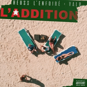 L'addition | Heuss L'enfoiré