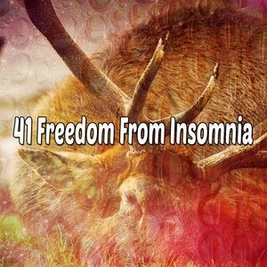 41 Freedom From Insomnia | Musica para Dormir Dream House