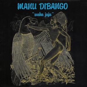 Waka Juju | Manu Dibango