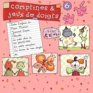 Comptines et jeux de doigts, vol. 6 | Rémi Guichard